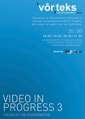 Video in Progress 3 poster for exhibition in Vorteks