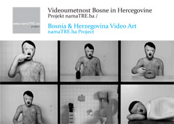 Bosnia & Herzegovina Video Art: namaTRE.ba Project